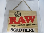 Raw Sold Here Hangable Wooden Sign